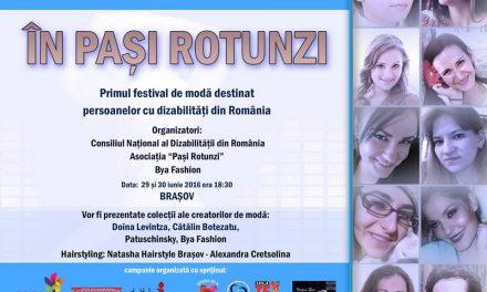 """""""ÎN PAȘI ROTUNZI"""" – primul festival de modă din România destinat persoanelor cu dizabilități"""